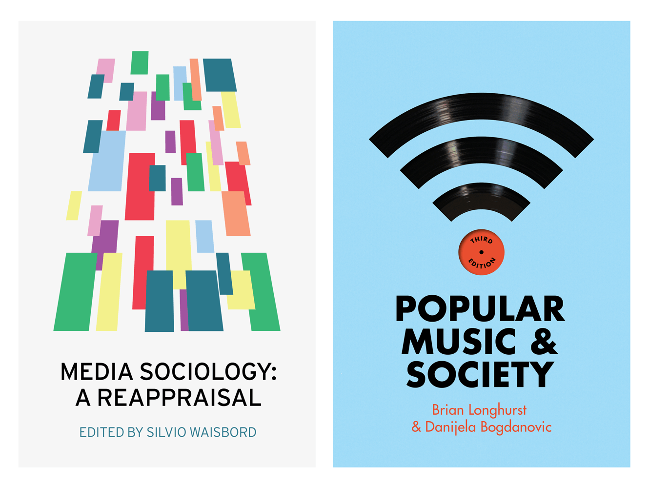 Book Cover Design For Media Sociology: A Reappraisal And Popular Music And Society By Polity Books. Designed By &&& Creative